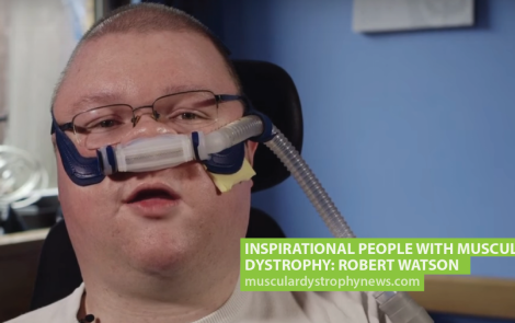 Inspirational People With Muscular Dystrophy: Robert Watson