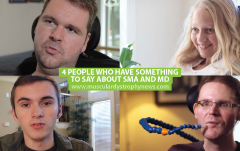 4 People Who Have Something to Say About Muscular Dystrophy
